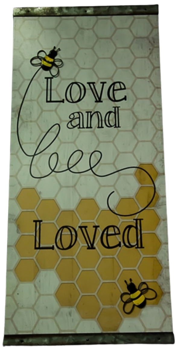 Garden Sign ( Love and Bee Loved)